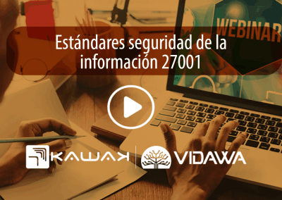 Estándares seguridad de la información ISO 27001