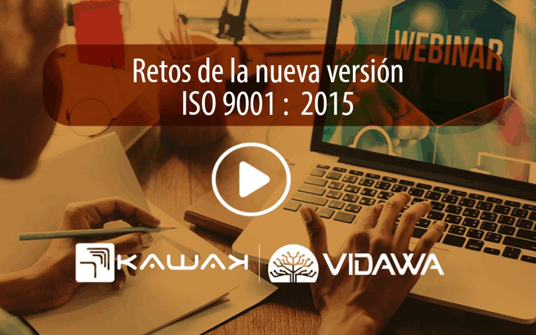 Retos de la nueva versión ISO 9001 – 2015