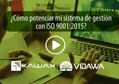 ¿Cómo potenciar mi sistema de gestión con ISO 9001:2015 para generar valor a la organización?